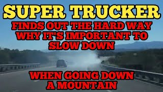 Super Trucker Finds Out Why It's Important To Slow Down