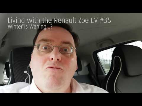 Living with the Renault Zoe EV #35 - Winter is Waning