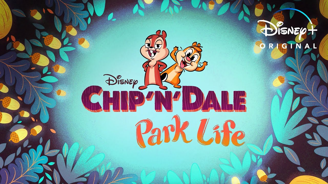 Opening Title Sequence | Chip 'n' Dale: Park Life | Disney+ - YouTube