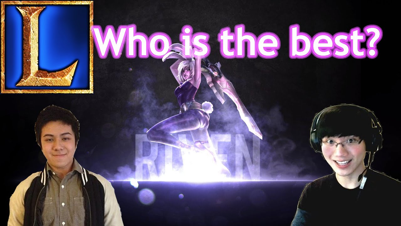 Who Is The Best? Riven - YouTube