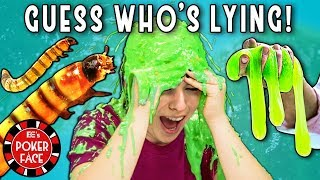 GUESS WHO'S LYING! (Worms, Slime) | Poker Face Ep. #5