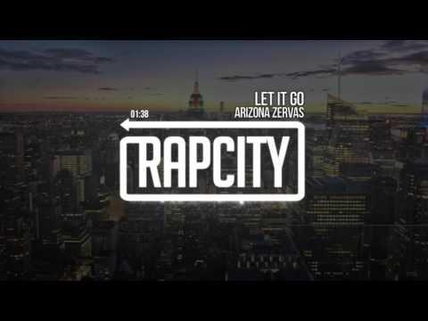 Arizona Zervas - Let It Go (Prod. LukeMadeThis)