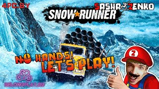 SnowRunner Gameplay (Chin & Mouse Only)