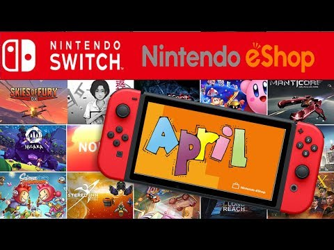 Nintendo Switch eShop Games For APRIL/EARLY MAY 2018 Recommended