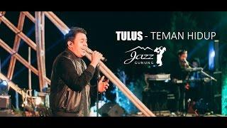 Tulus - Teman Hidup Live Jazz Gunung)