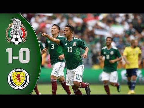 Resumen Mexico vs Escocia 1-0 Amistoso Internacional Rusia 2018