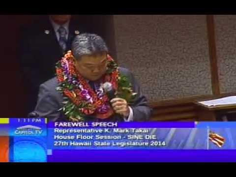 Mark Takai | 2014 Legislature Farewell Speech