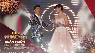 Xuân Muộn - Quang Linh, Uyên Linh   Audio Gala Nhạc Việt   Nhạc xuân hay mới nhất