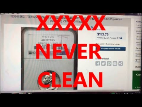 DON'T EVER CLEAN A COIN!! WATCH AND SEE HOW MUCH VALUE YOU LOSE BY CLEANING