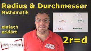 Radius und Durchmesser | Kreis | Mathematik - einfach erklärt