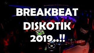 Download Lagu DJ BREAKBEAT DISKOTIK 2019!!! MELAYANG TINGGI BRO....!!! mp3