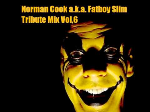 【DJ Mix】Norman Cook a.k.a. Fatboy Slim Tribute Mix -2013.02-