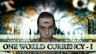 One World Currency: Chapter One, Fiat vs Bitcoin