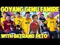 GOYANG GEMU FAMIRE - TETEW - BETRAND PETO