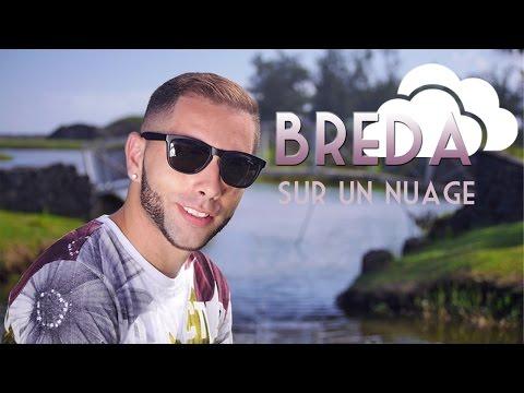 Breda - sur un nuage [Clip Offciel]