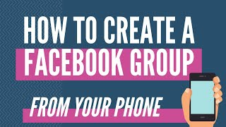 how to create a facebook group on phone  - Facebook Tip
