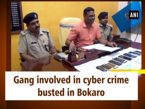 Gang involved in cyber crime busted in Bokaro - #Jharkhand News
