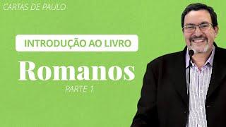 ???? Introdução ao Livro de Romanos - Pb. Solano Portela