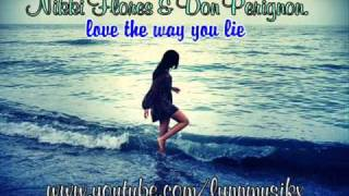 Love The Way You Lie -  Nikki Flores ft. Don Perignon