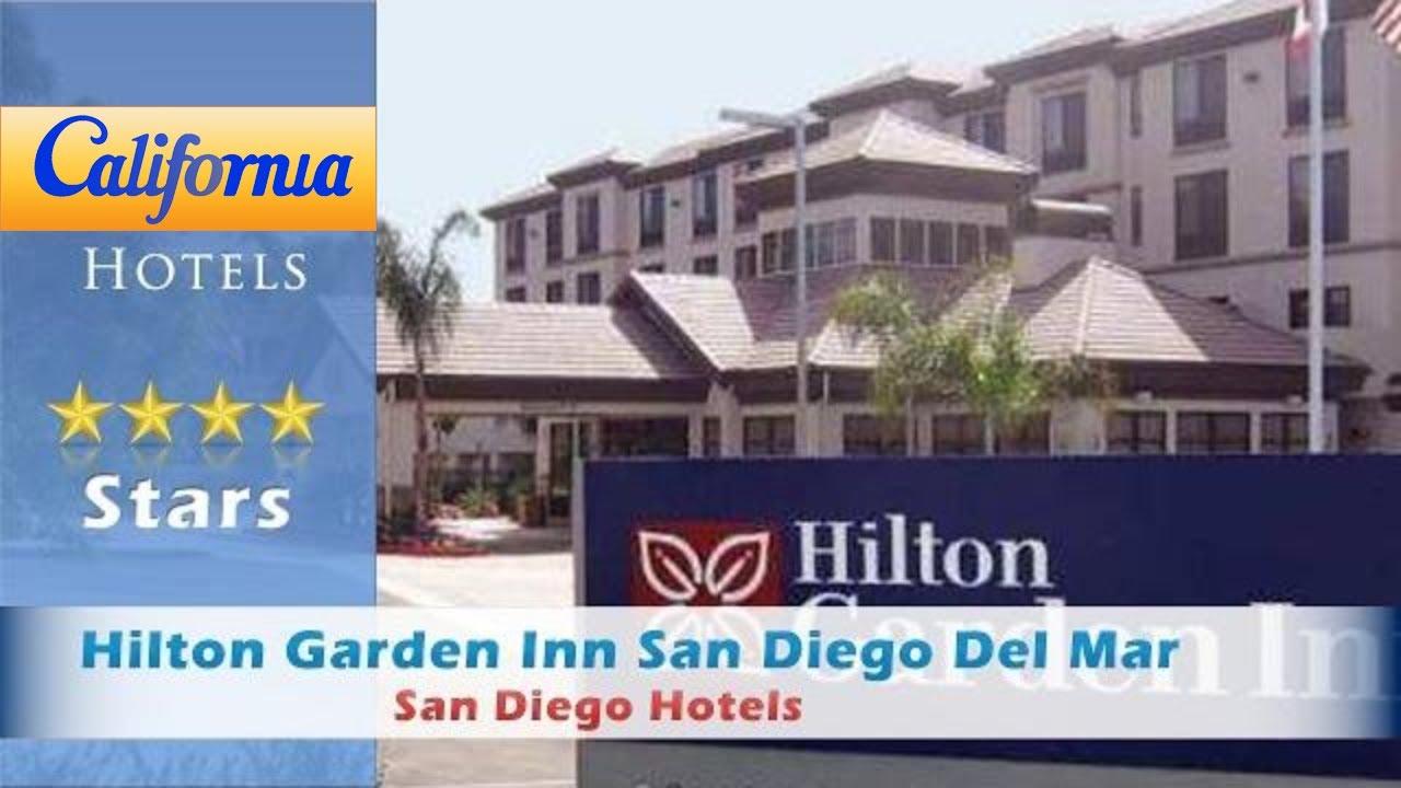Hilton Garden Inn San Diego Del Mar San Diego Hotels