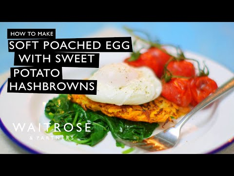 Soft Poached Eggs With Sweet Potato Hash Browns | Waitrose