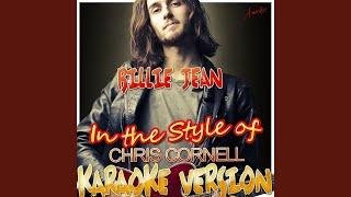 Billie Jean (In the Style of Chris Cornell) (Karaoke Version)