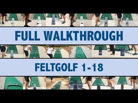 Full Walkthrough Feltgolf Lane 1-18 (World Championships 2017)