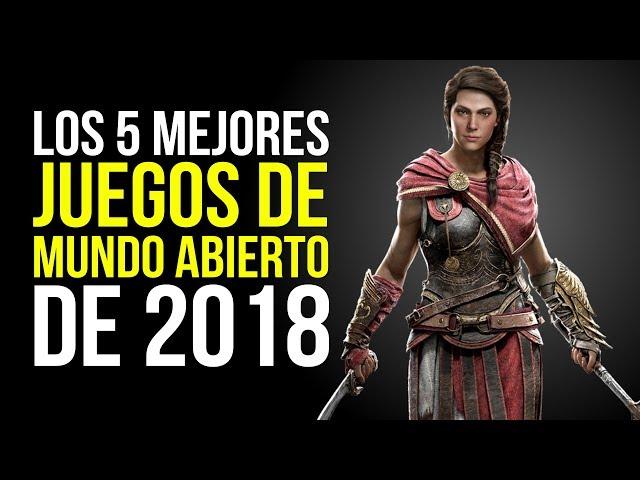 Los 5 MEJORES juegos de MUNDO ABIERTO de 2018