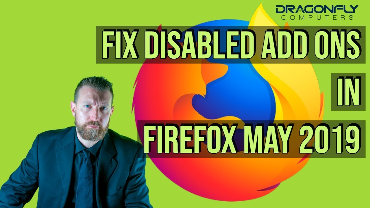 How to Fix disabled add ons in Firefox | DRAGONFLY COMPUTERS