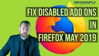 How to Fix Disabled Add-ons in Firefox May 2019