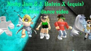 Nicky Jam & J. Balvin-X (remix)    roblox dance video