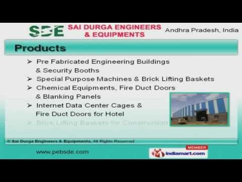 Pre Fabricated Engineering Buildings by Sai Durga Engineers & Equipments , Hyderabad