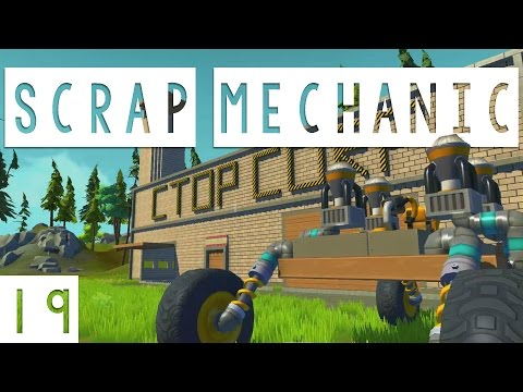Scrap Mechanic Gameplay - #19 - Ctop Corp Space Program! - Let's Play