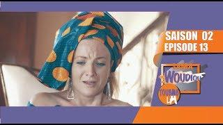 Sama Woudiou Toubab La - Episode 13 [Saison 02]