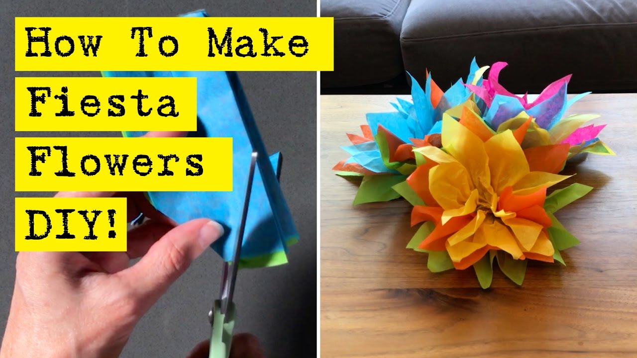 How To Make Fiesta Flowers Youtube