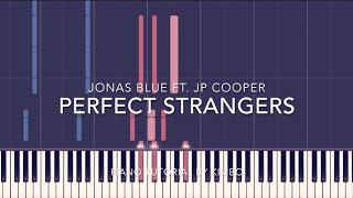 Video Jonas Blue ft. JP Cooper - Perfect Strangers (Piano Tutorial + Sheets) download MP3, 3GP, MP4, WEBM, AVI, FLV Maret 2018