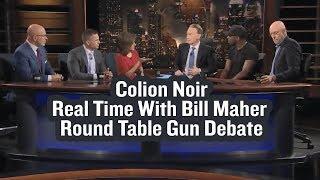 Gun Debate - Bill Maher, Colion Noir, Michael Pollan, Josh Barro, Michael Smerconish & Neera Tanden