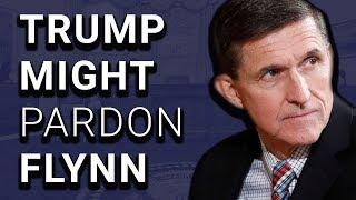 Trump Might Pardon Michael Flynn