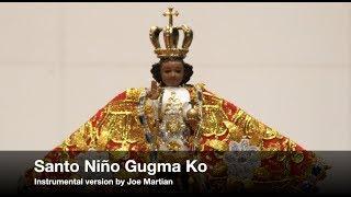 Santo Niño Gugma Ko - Instrumental Version - Sinulog Cebu - with lyrics