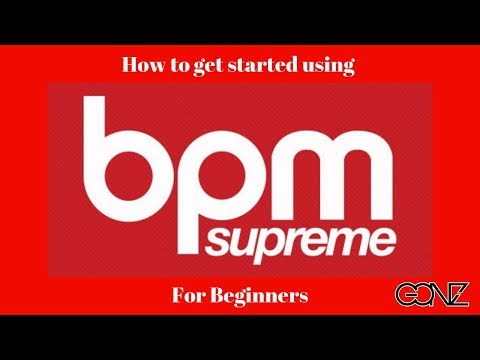 How To Use BPM Supreme record pool by Dj GONZ