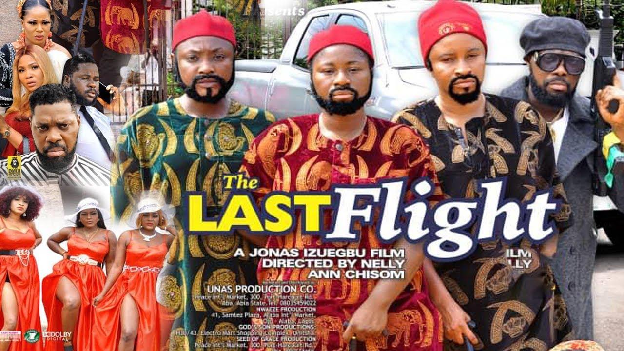 Download THE LAST FLIGHT SEASON 9{NEW TRENDING MOVIE}-DESTINY ETIKO JERRY WILLIAMS 2021 LATEST NOLLYWOOD MOVI