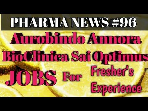 PHARMA NEWS #96 Aurobindo Annora BioClinica Sai Optimus Pharma Jobs For Freshers & EXP  Pharma Guide