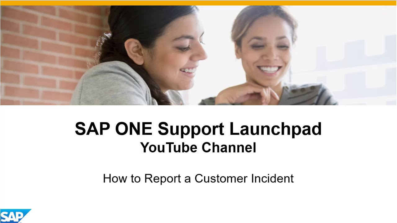 How To Report A Customer Incident SAP ONE Support Launchpad