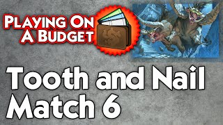 MTG Modern: Tooth and Nail vs Burn - Playing on a Budget