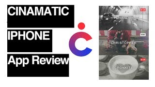 Cinamatic iPhone App Review & Overview