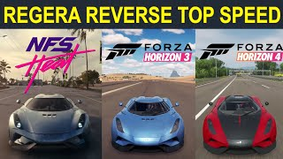 Comparison of Koenigsegg Regera Reverse Top Speed In Need For Speed Heat and Forza Horizon 3,4