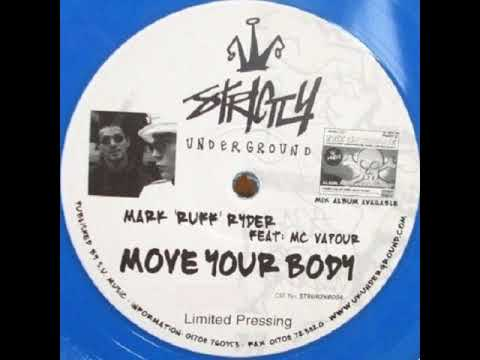 Move Your Body - Mark Ruff Ryder feat MC Vapour