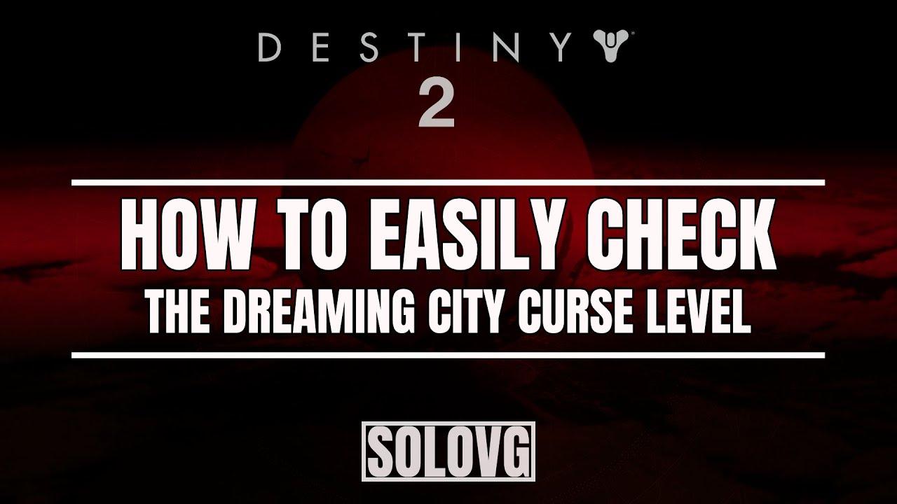 DESTINY 2 - How to Easily Check the Dreaming City Curse Level