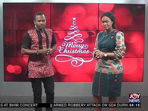 It's Christmas Day!  - AM Show on JoyNews (25-12-17)