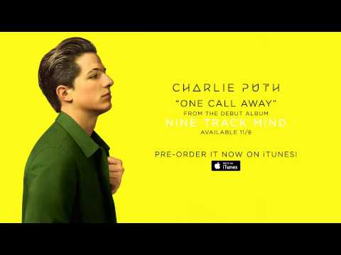 Charlie Puth ~ One Call Away Official Audio